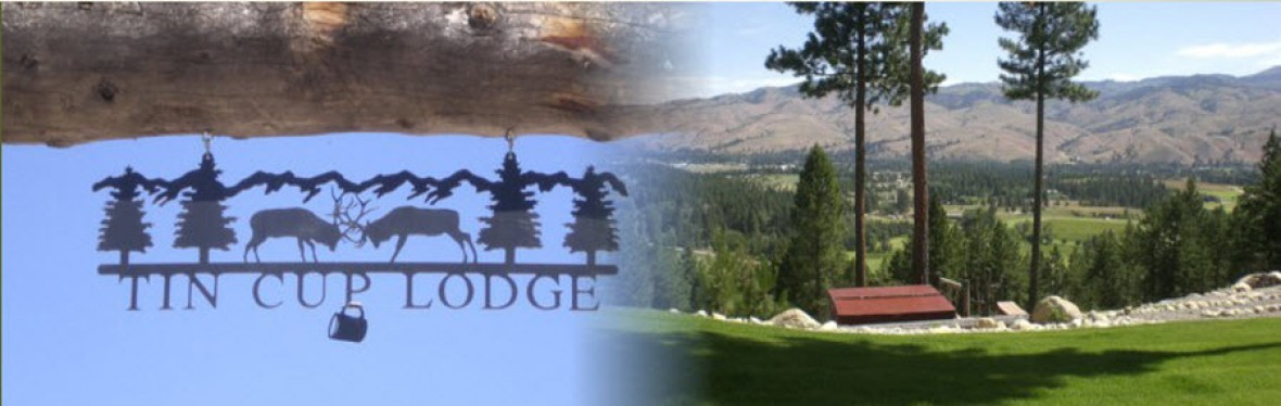 Tin Cup Lodge is the Perfect Lodging for Your Vacation in the Bitterroot Valley